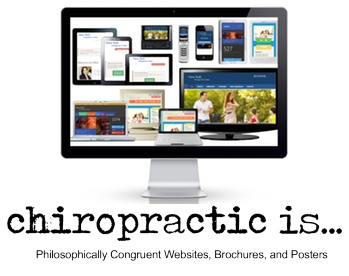 chiropractic is... Chiropractic Websites, Brochures, Posters